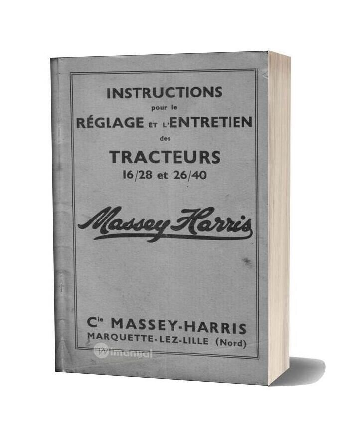 Massey Harris 16 28 Et 24 30 Livret Instructions