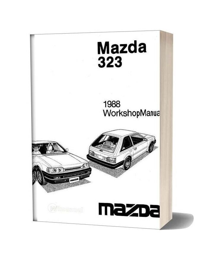 Mazda 323 Complete 1988 Workshop Manual