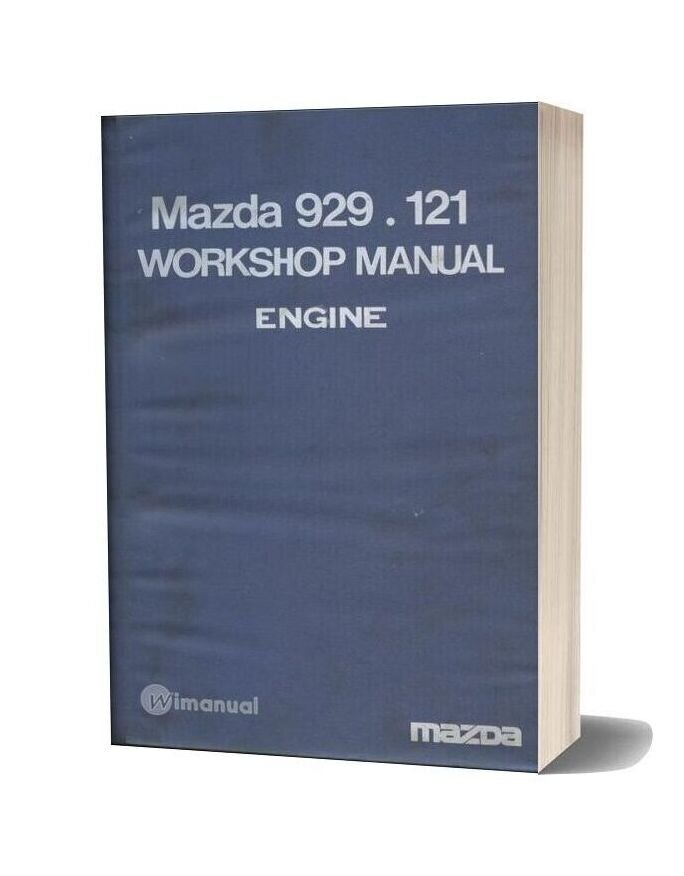 Mazda 929 121 Engine Workshop Manual