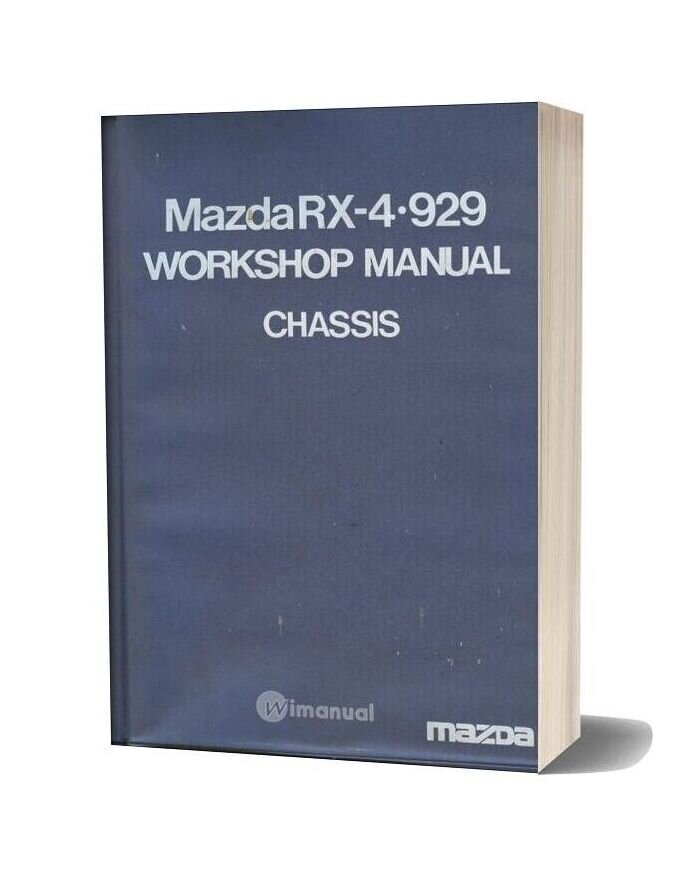 Mazda 929 Rx 4 Chassis Workshop Manual