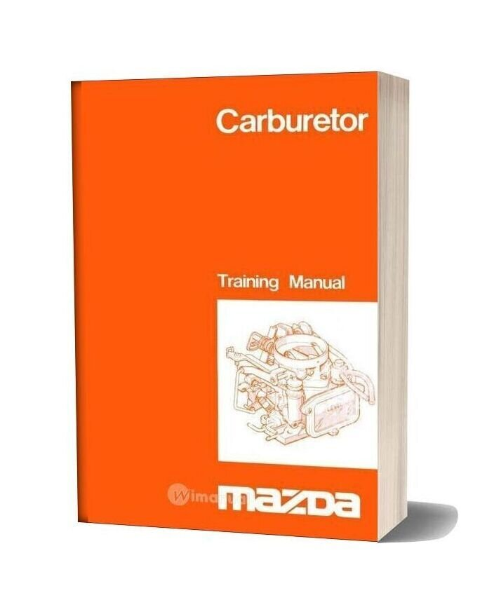Mazda Carburetor Training Manual