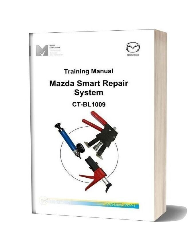 Mazda Ct Bl1009 Training Manual Smart Repair System