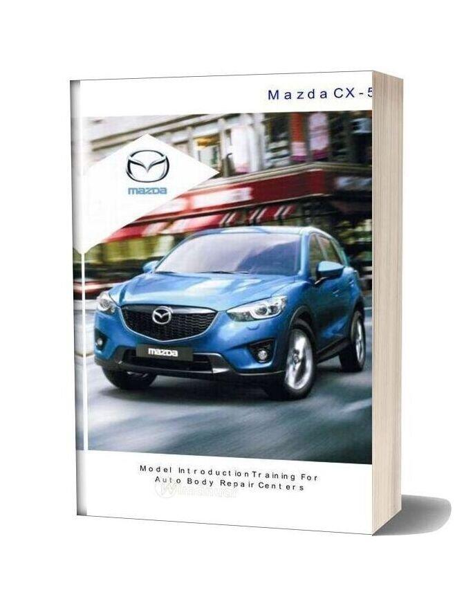 Mazda New Cx 5 Training For Auto Body Repair Centers