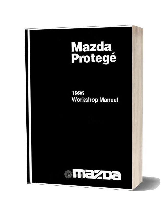 Mazda Protege 1996 Workshop Manual In English