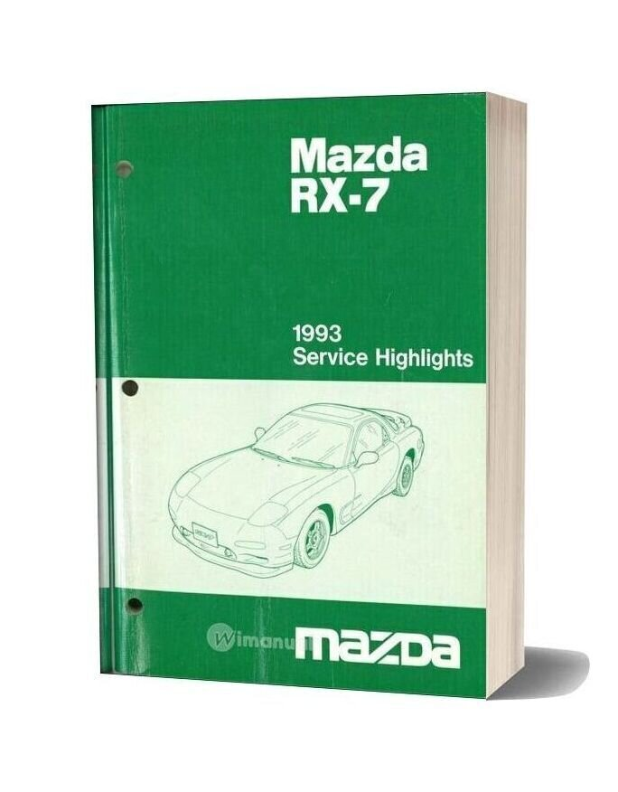 Mazda Rx7 1993 Service Highlights