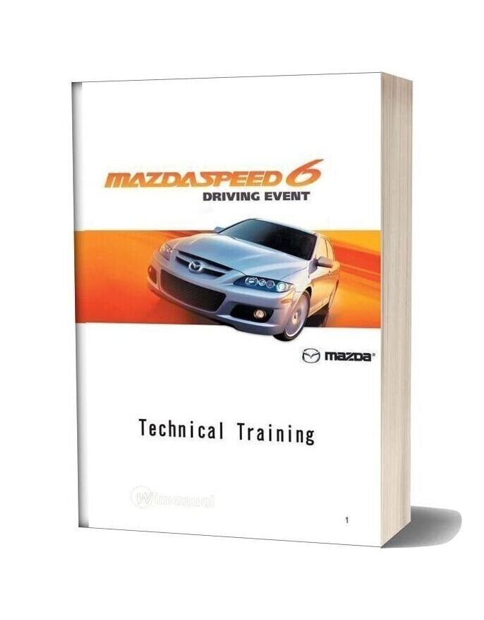 Mazda Speed 6 Technical Training