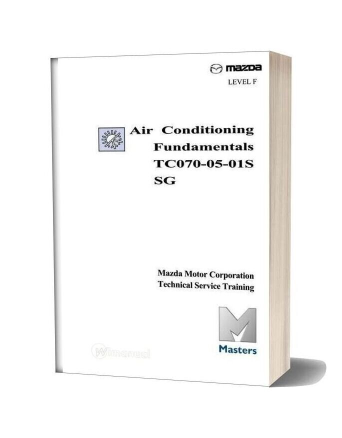 Mazda Technical Service Training Air Conditioning Fundamentals