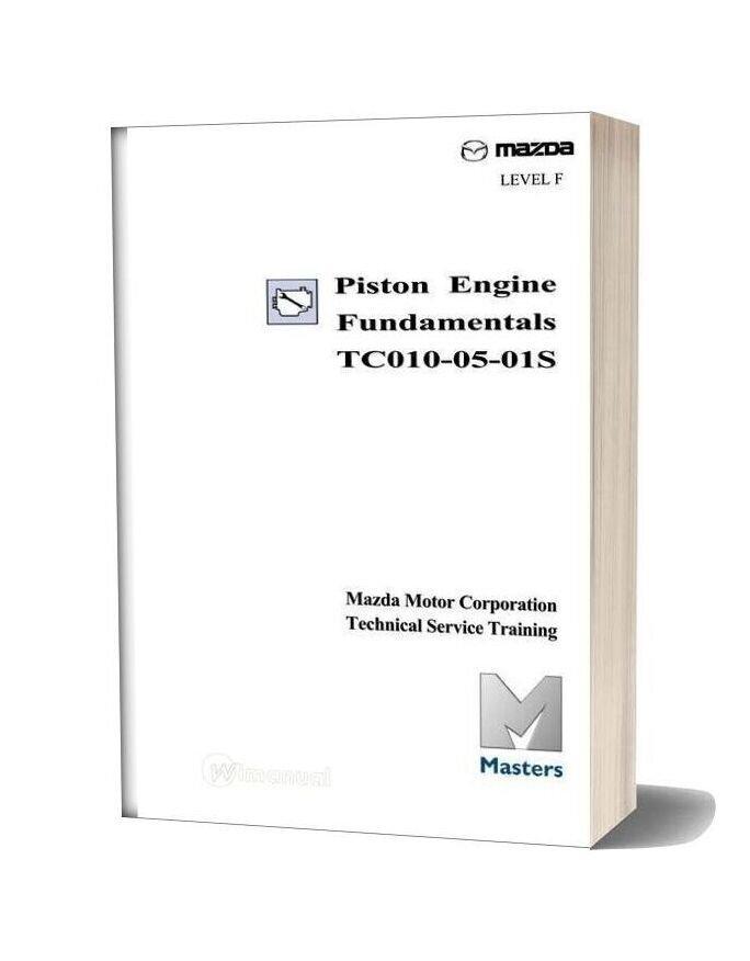 Mazda Technical Service Training Piston Engine Fundamentals