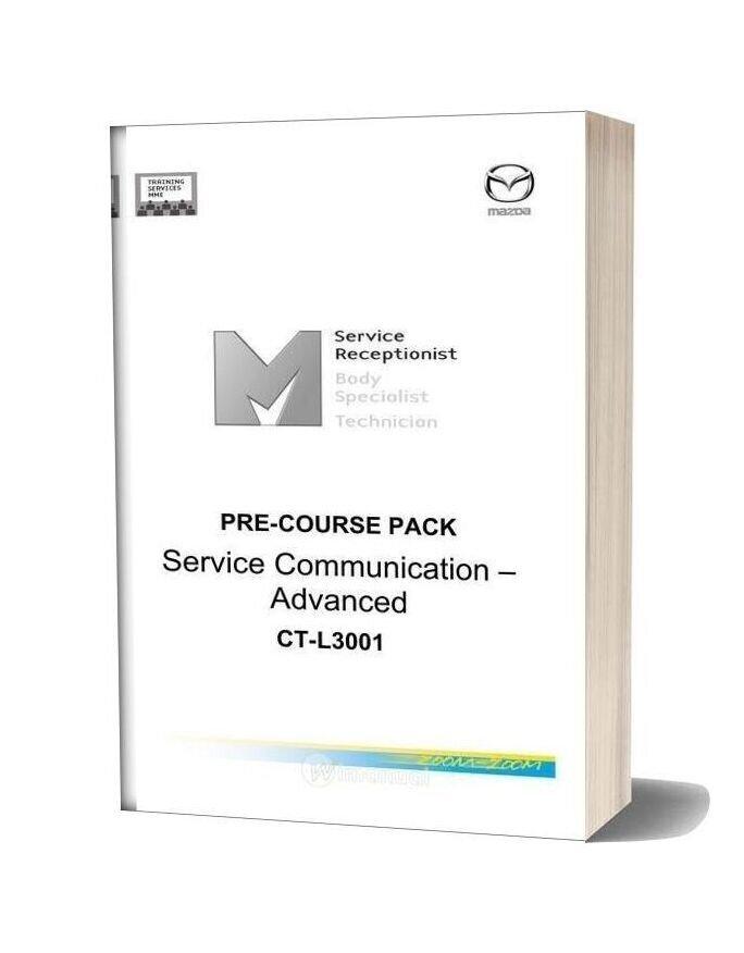 Mazda Training Manual Pre Course Pack Service Communication Advanced