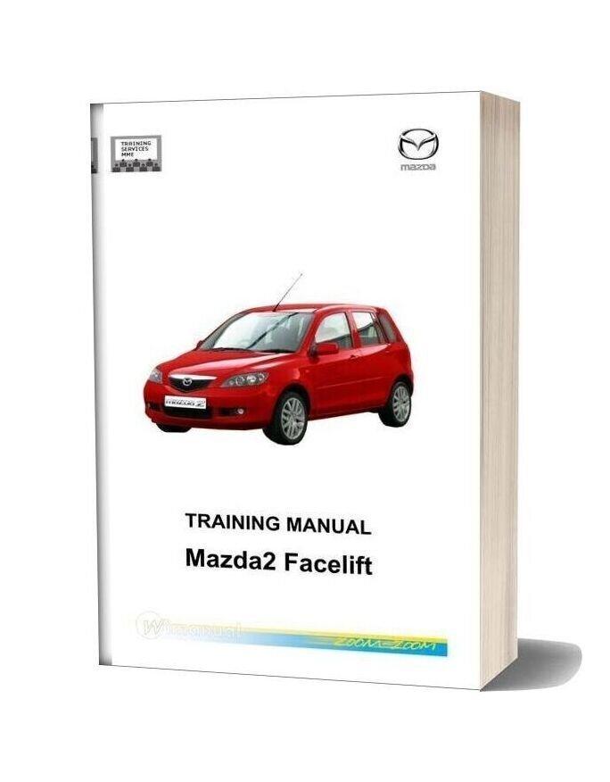 Mazda2 Facelift 2005 Service Training Manual
