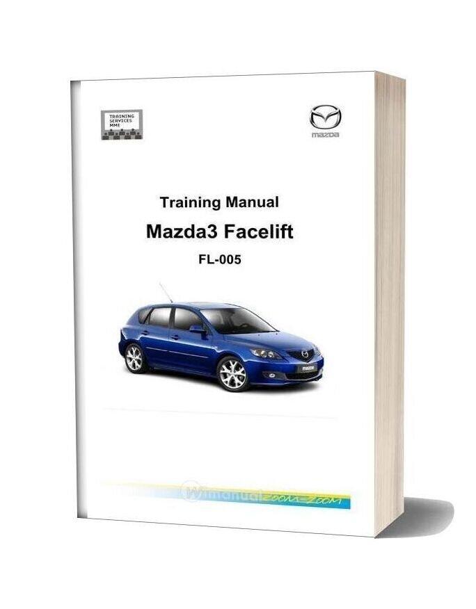 Mazda3 Facelift 2006 Training Manual
