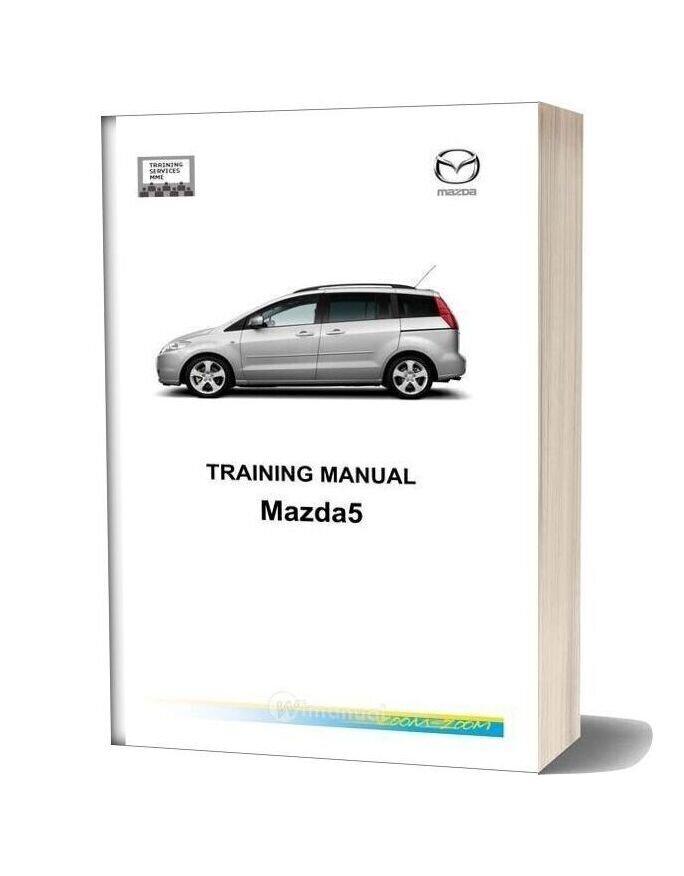 Mazda5 2005 Training Manual