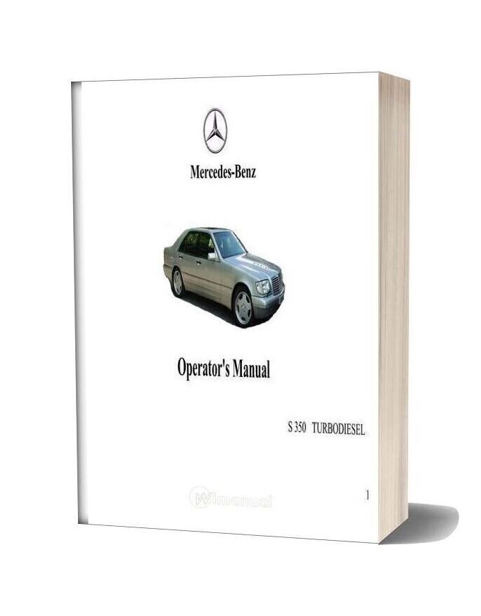 Mercedes Benz S 350 Turbodiesel Operators Manual
