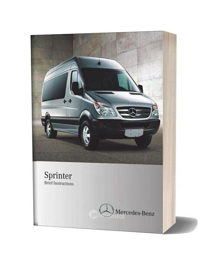 Mercedes Benz Sprinter Brief 2010 Instructions Manual
