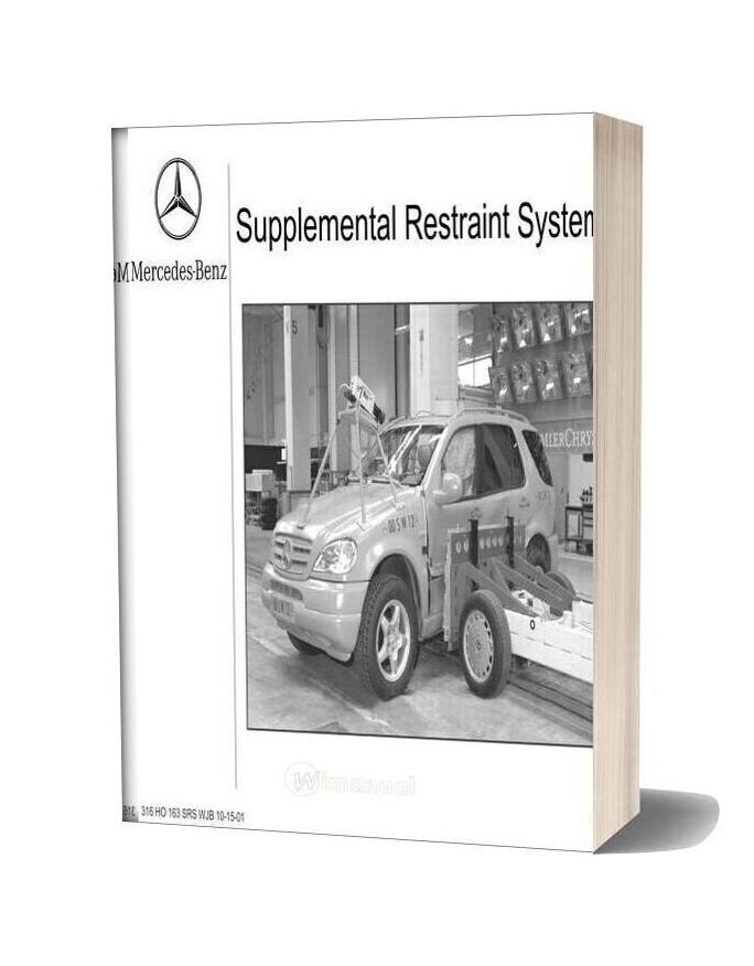 Mercedes Technical Training 316 Ho 163 Supplemental Restraint Systemsrs Wjb