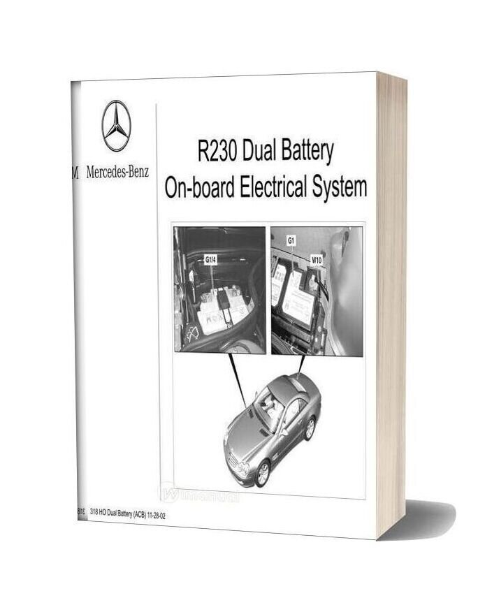 Mercedes Technical Training 318 Ho R230 Dual Battery System 11 28 02