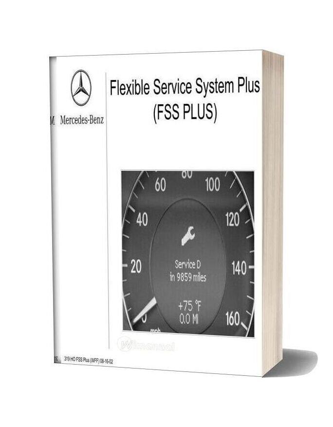 Mercedes Technical Training 319 Ho Fss Plus Wff 08 16 02