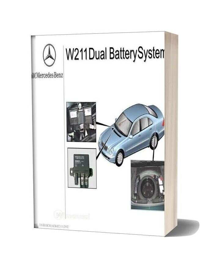 Mercedes Technical Training 319 Ho W211 Dual Battery Acb Icc 11 29 02