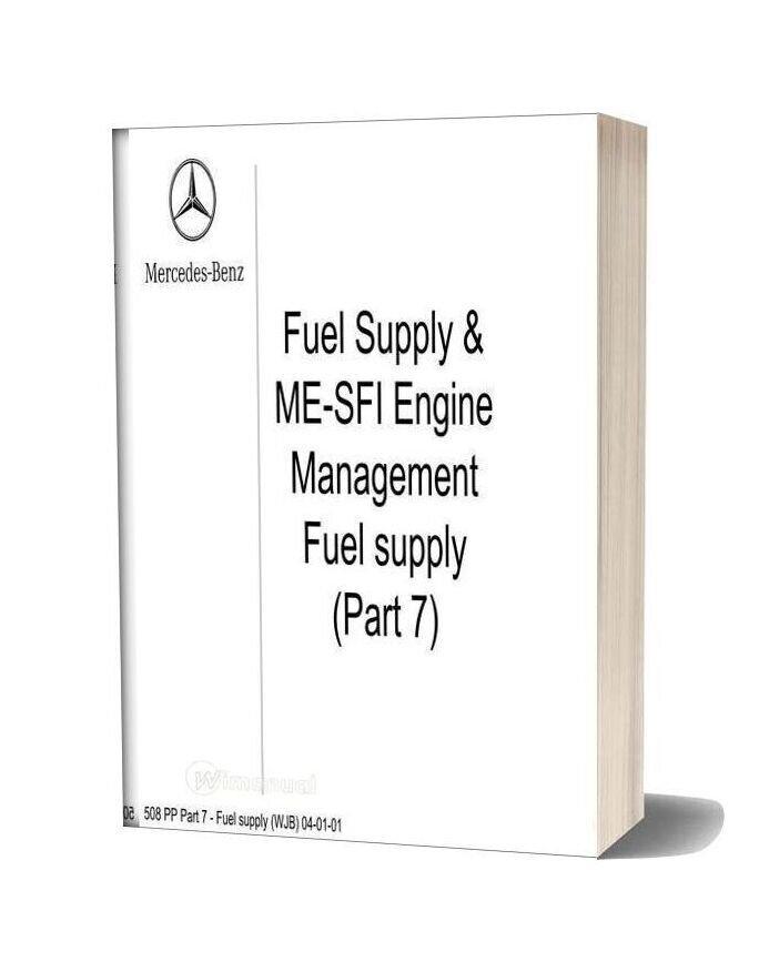 Mercedes Technical Training Ho Part 07 Fuel Supply Wjb