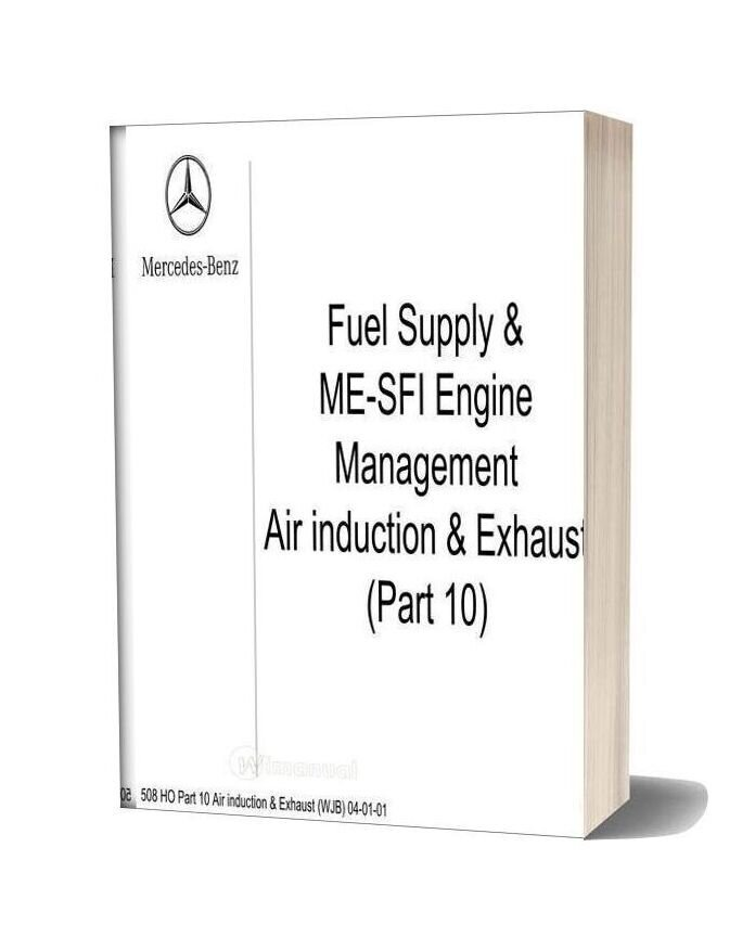 Mercedes Technical Training Ho Part 10 Air Induction Exhaust Wjb