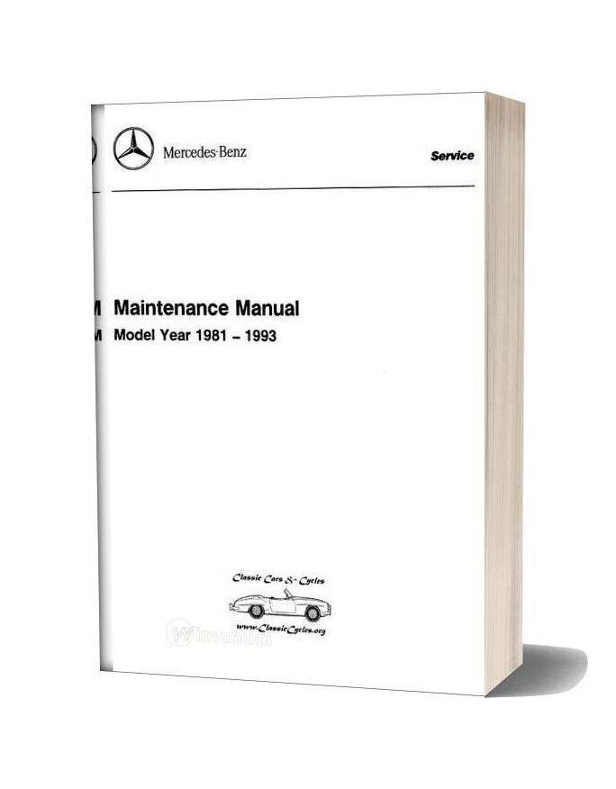 Mercedesbenz Maintenance Service Manual All Models 1981 93