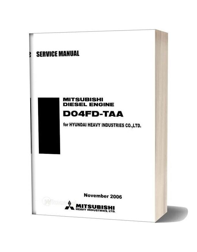 Mitsubishi Diesel Engine D04fd Taa Service Manual