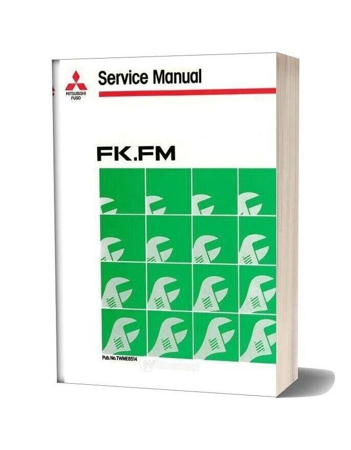 Mitsubishi Fuso 1986 87 Fk Fm Service Manual