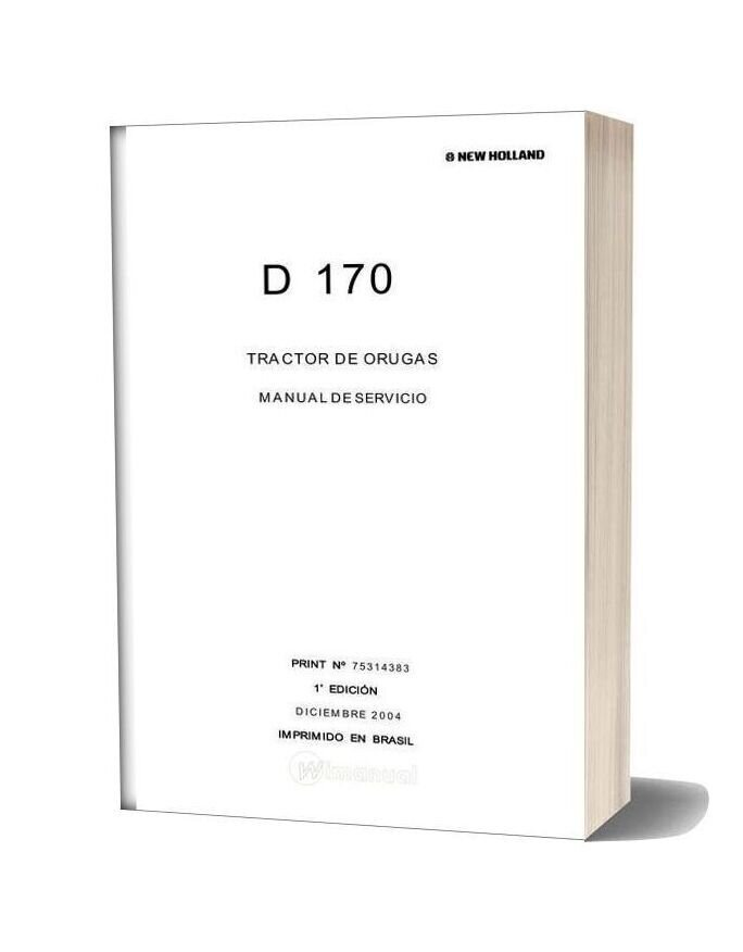New Holland D170 Tractor De Orugas Service Manual