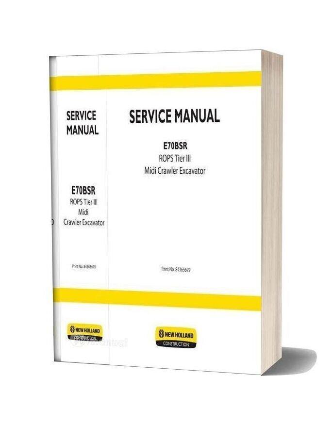 New Holland Excavator E70bsr Rops Tier3 En Service Manual