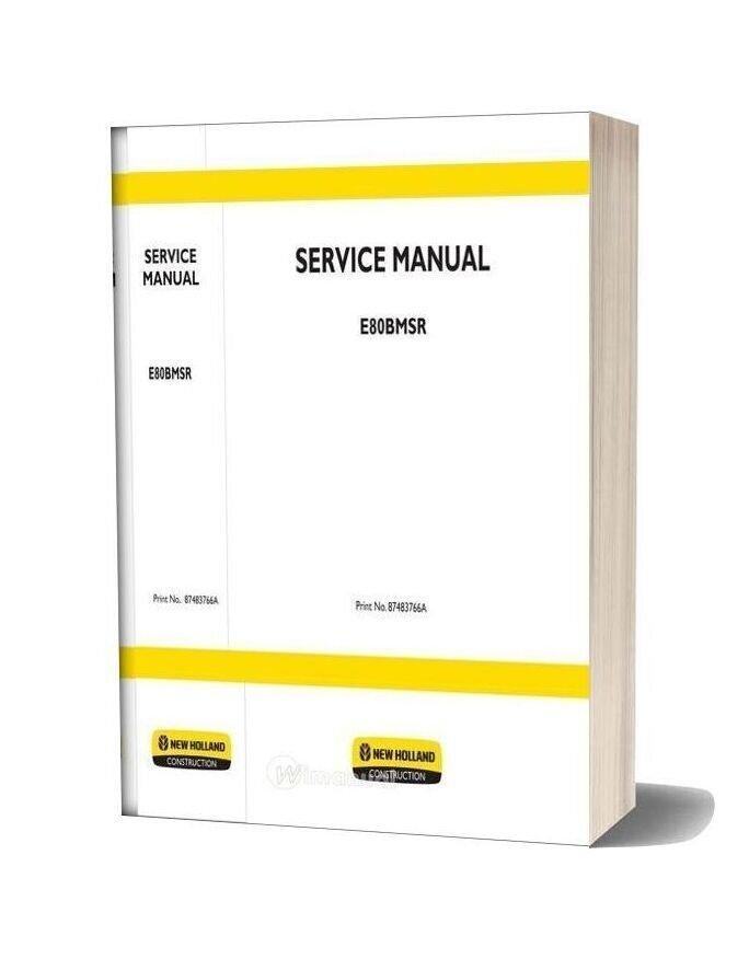 New Holland Excavator E80bmsr En Service Manual