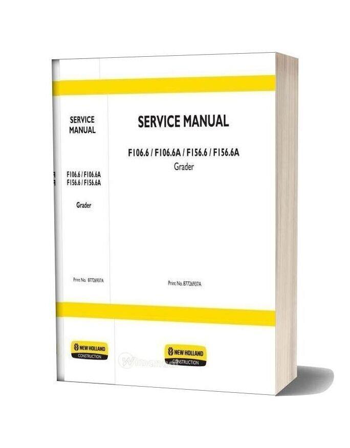 New Holland Grader F106 6 Tier3 F106 6a Tier3 F156 6 Tier3 En Service Manual