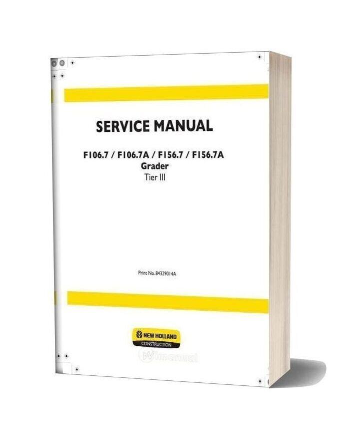 New Holland Grader F106 7 F106 7a F156 7 F156 7a En Service Manual