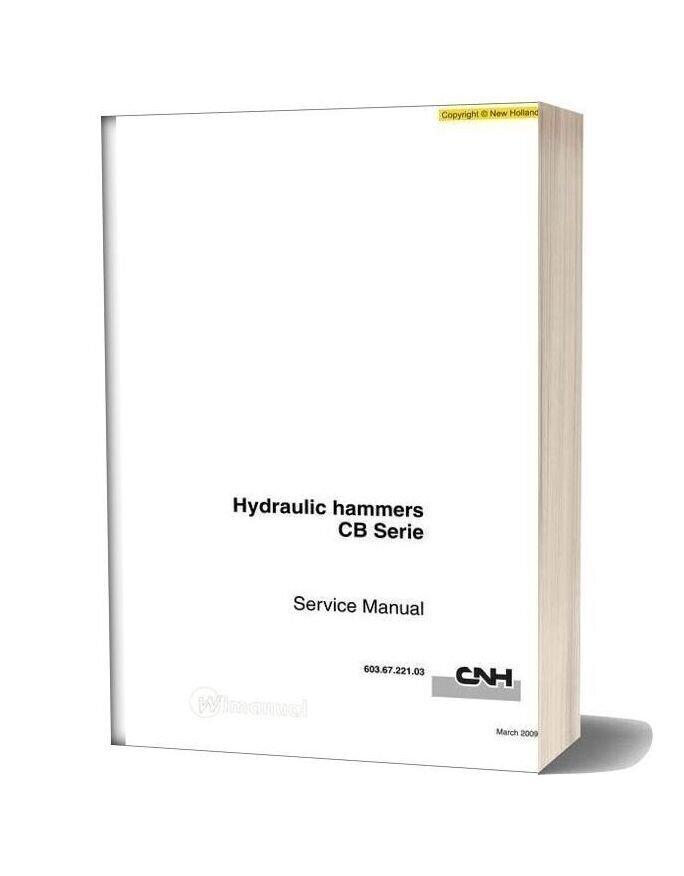 New Holland Hydraulic Hammers Cb En Service Manual