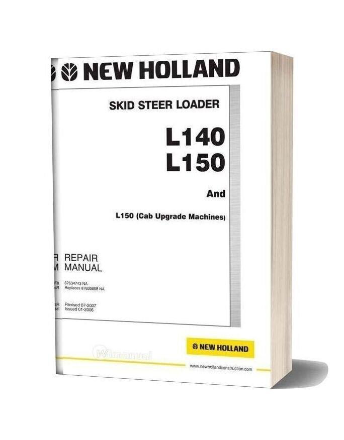 New Holland Skid Steer Loader L140 L150 En Service Manual
