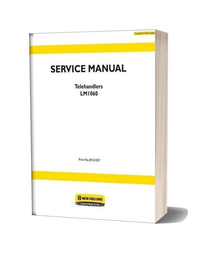 New Holland Telehandlers Lm1060 En Service Manual