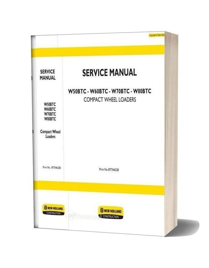 New Holland Wheel Loader W50btc En Service Manual