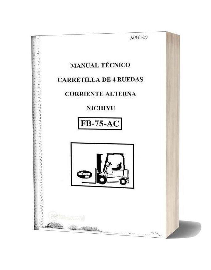 Nichiyu Forklift Fb 75 Ac Technical Manual Italian