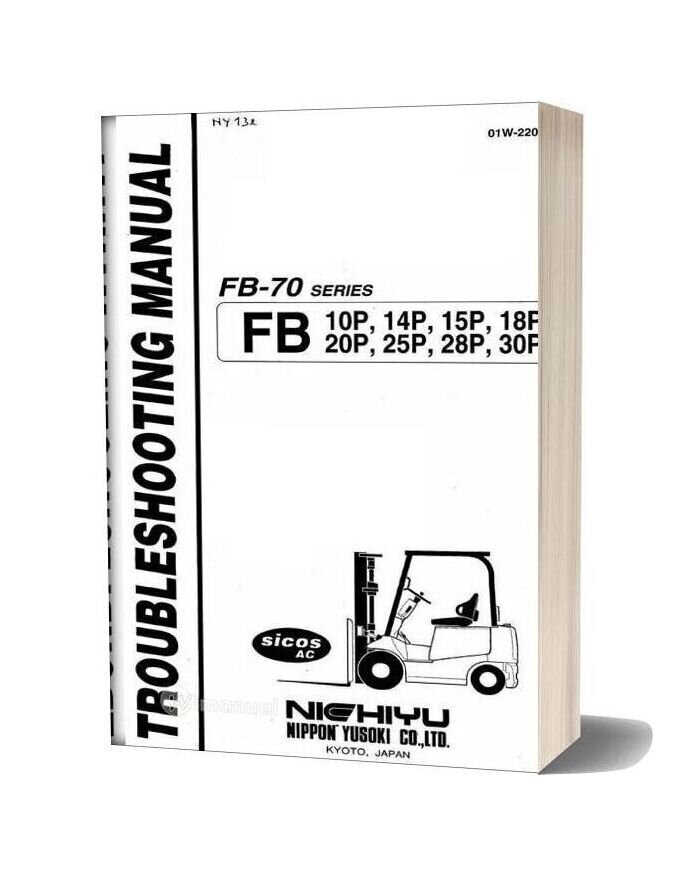 Nichiyu Forklift Fb10 30p Ac Serie 70 Troubleshooting Manual