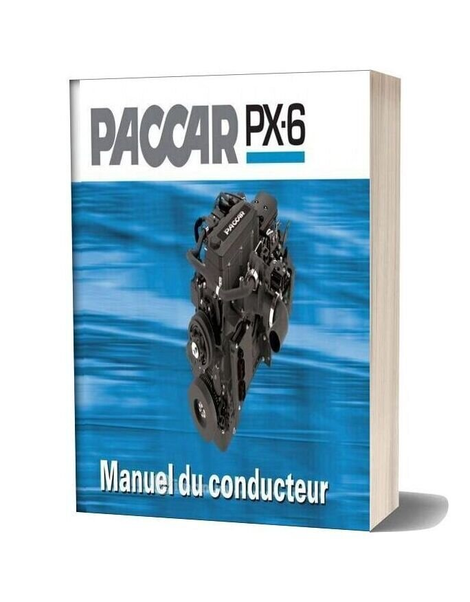 Paccar Engine Manuals Paccar Px 6 Manuel Du Conducteur (Francais)
