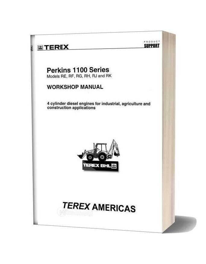 Perkins 1100 Series Models Re Rf Rg Rh Rj And Rk Workshop Manual