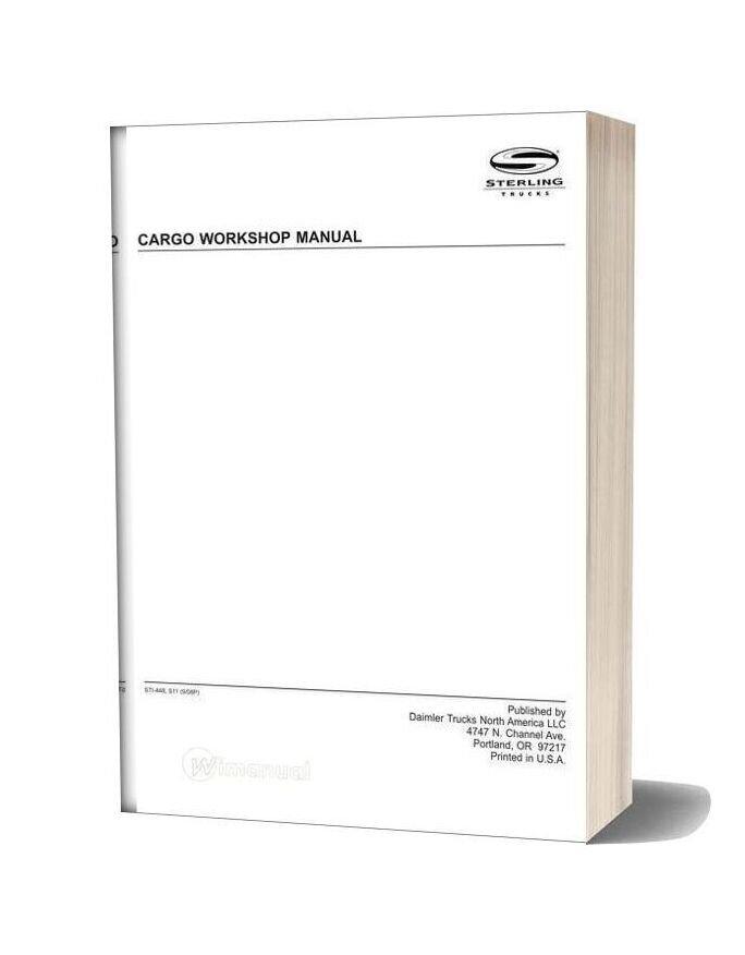 Sterling Cargo Workshop Manual