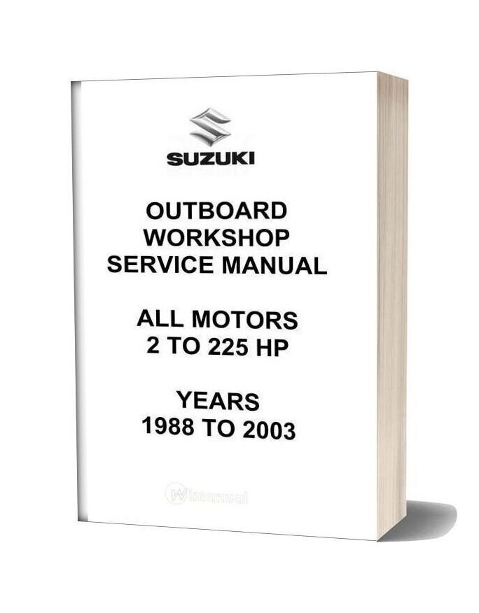 Suzuki Outboard Engine Workshop Manual 1988 2003