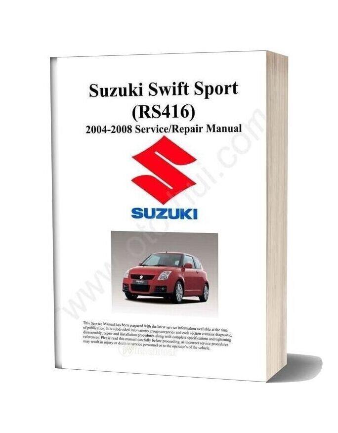 Suzuki Swift Sport Rs416 Service Manual 2004 2008