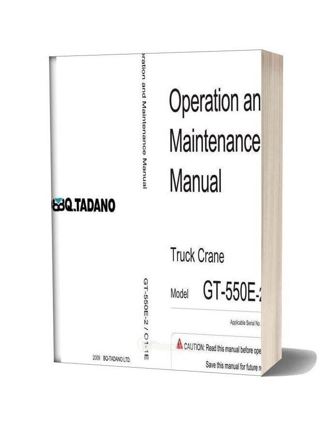 Tadano Gt550e 2 Operation And Maintenance Manual