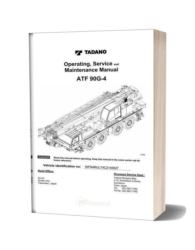 Tadano Mobile Crane Atf90g 4 Operating Service And Maintenance Manual