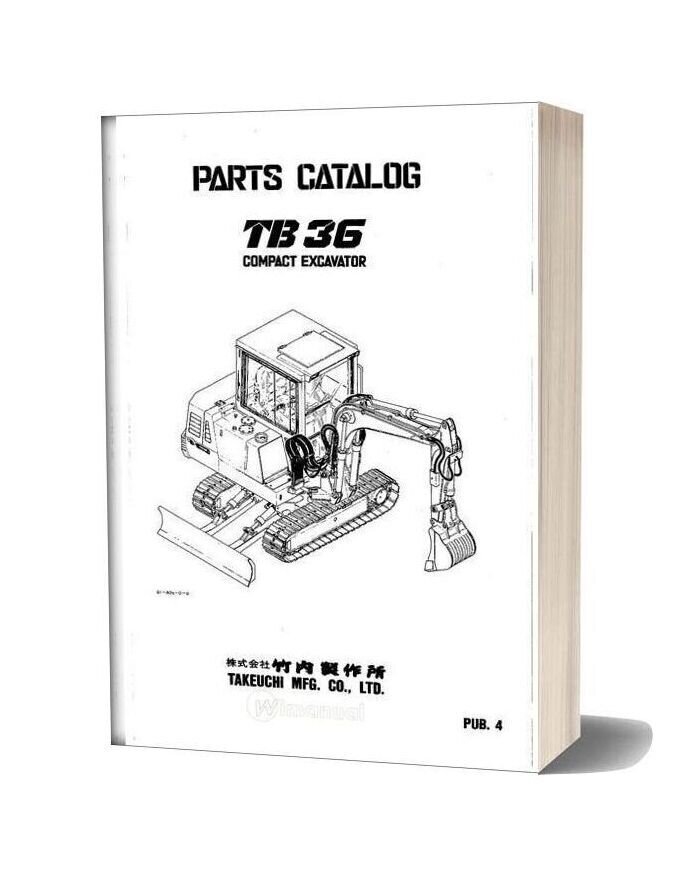 Takeuchi Compact Excavator Tb36 Parts Manual