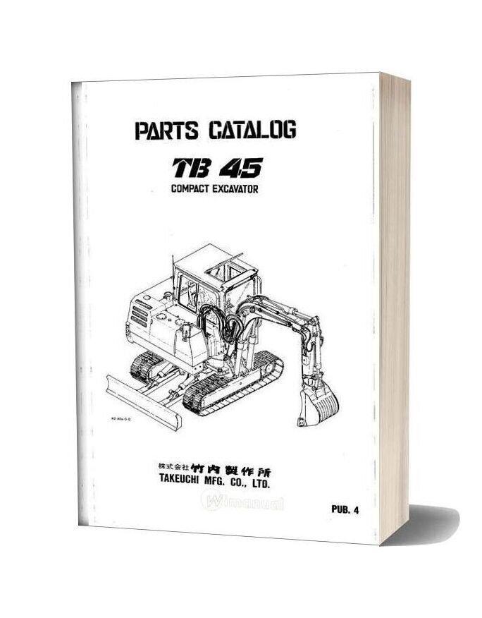 Takeuchi Compact Excavator Tb45 Parts Manual
