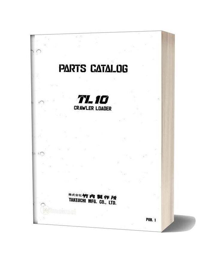 Takeuchi Crawler Loader Tl10 Parts Manual