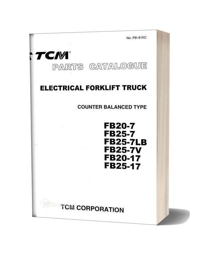 Tcm Forklift Truck Fb20 7 20 17 Fb25 7 Lb V 25 17 09 2003 Parts Catalog