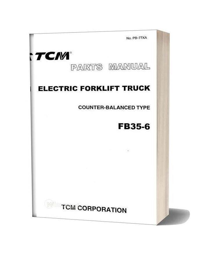Tcm Forklift Truck Fb35 6 Parts Manual